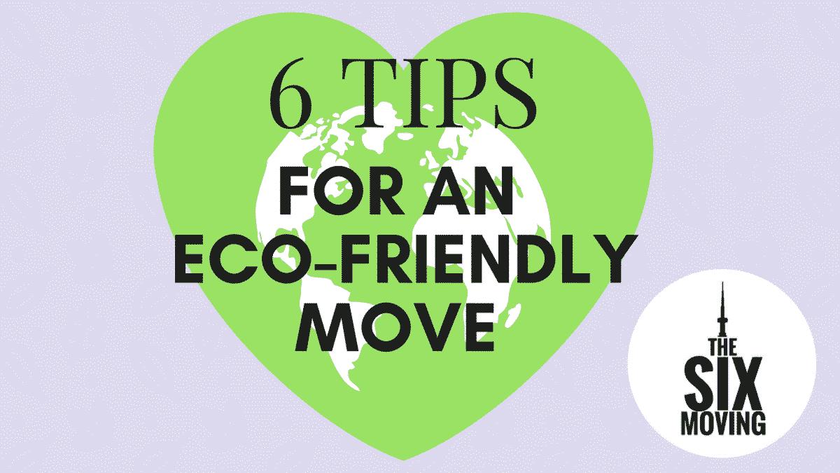 Eco Friendly Move